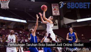 Perhitungan Taruhan Bola Basket Judi Online Sbobet
